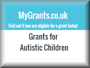 Autistic Children - Grants