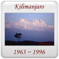 Kilimanjaro 1963 to 1996