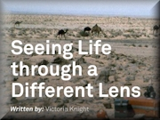 Seeing Life Through A Different Lens