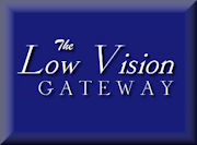 The Internet Low Vision Society / The Low Vision Centers of Indiana