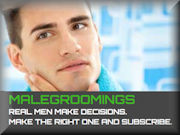 MALEGROOMINGS REAL MEN MAKE DECISIONS. MAKE THE RIGHT ONE AND SUBSCRIBE