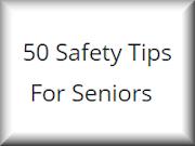 50 Safety Tips For Seniors